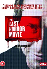 The Last Horror Movie (2003) Poster - Movie Forum, Cast, Reviews