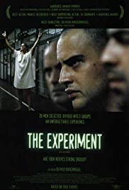 The Experiment (2001) Poster - Movie Forum, Cast, Reviews