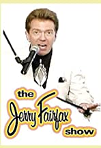The Jerry Fairfax Show