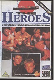 The Heroes (1989) Poster - Movie Forum, Cast, Reviews