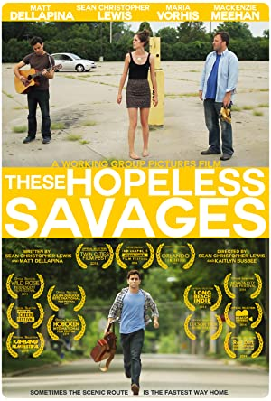 These Hopeless Savages (2014)