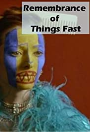 Remembrance of Things Fast: True Stories Visual Lies Poster