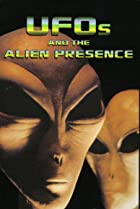 Image of UFOs and the Alien Presence