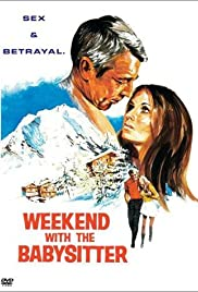 Weekend with the Babysitter (1970) Poster - Movie Forum, Cast, Reviews