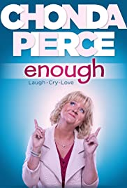 Chonda Pierce: Enough Poster