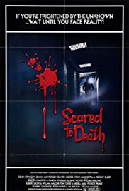 Scared to Death (1980) Poster - Movie Forum, Cast, Reviews