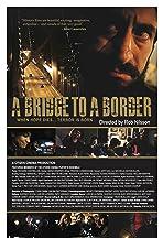 A Bridge to a Border