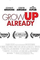 Image of Grow Up Already