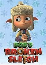 Bob s Broken Sleigh(2015)