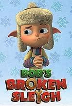 Bob's Broken Sleigh