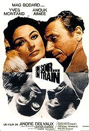 Un soir, un train(1968) Poster - Movie Forum, Cast, Reviews