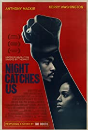 Night Catches Us (2010) Poster - Movie Forum, Cast, Reviews