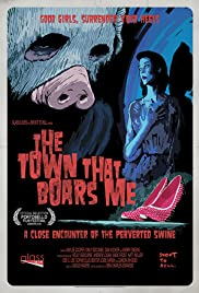 The Town That Boars Me Poster