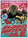 """Mystery Science Theater 3000: Blood Waters of Dr. Z (#11.5)"""