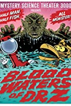 Image of Mystery Science Theater 3000: Blood Waters of Dr. Z