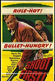 Shoot First (1953) Poster - Movie Forum, Cast, Reviews