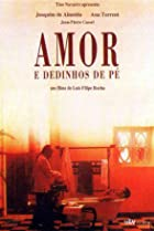 Image of Amor e Dedinhos de Pé