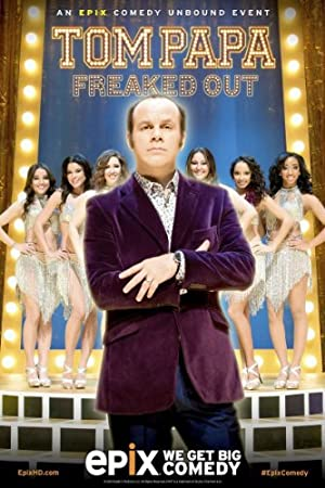 Tom Papa: Freaked Out