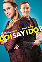 Primary image for Do I Say I Do?