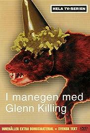 I manegen med Glenn Killing Poster