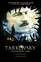 Image of Tarkovsky: Time Within Time