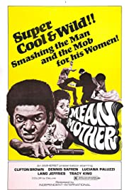 Mean Mother (1974) Poster - Movie Forum, Cast, Reviews