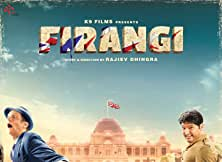Firangi Hindi Movie 2017