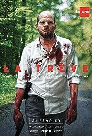 La trêve Poster - TV Show Forum, Cast, Reviews