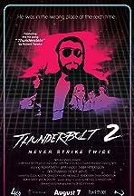 Thunderbolt 2: Never Strike Twice