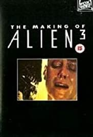 The Making of 'Alien³' (2003) Poster - Movie Forum, Cast, Reviews