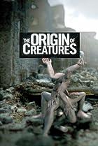 Image of The Origin of Creatures