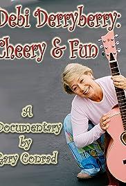 Debi Derryberry: Cheery & Fun Poster