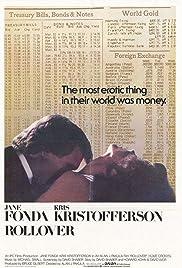 Rollover(1981) Poster - Movie Forum, Cast, Reviews