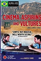 Image of Cinema, Aspirins and Vultures