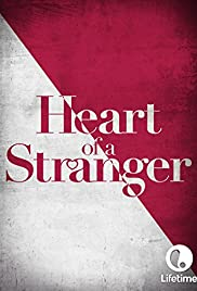 Heart of a Stranger (2002) Poster - Movie Forum, Cast, Reviews