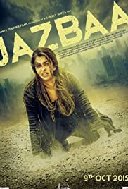 Jazbaa(2015) Poster - Movie Forum, Cast, Reviews