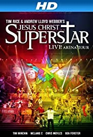 Jesus Christ Superstar - Live Arena Tour (2012) Poster - Movie Forum, Cast, Reviews