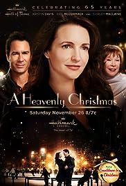 A Heavenly Christmas(2016) Poster - Movie Forum, Cast, Reviews
