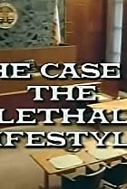 Image of A Perry Mason Mystery: The Case of the Lethal Lifestyle