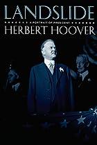 Image of Landslide: A Portrait of President Herbert Hoover