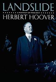 Landslide: A Portrait of President Herbert Hoover Poster
