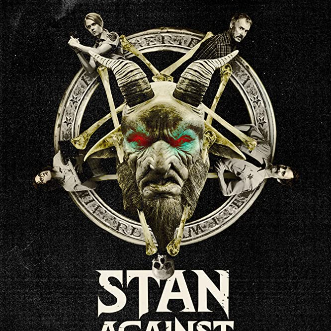 Stan Against Evil (2016)