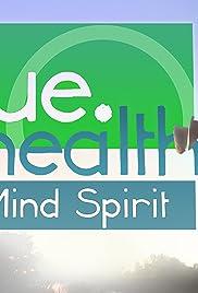 True.Health: Body, Mind, Spirit Poster