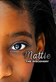 Mattie: The Discovery Poster