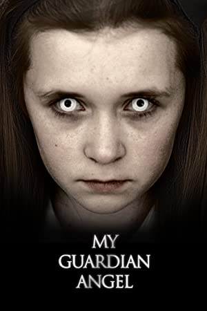 My Guardian Angel (2016) Download on Vidmate