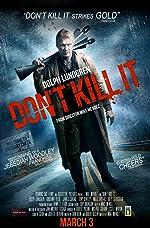 Don t Kill It(2017)