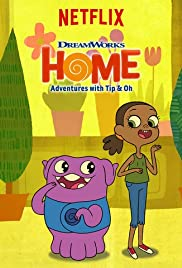 Home: Adventures with Tip & Oh Poster - TV Show Forum, Cast, Reviews