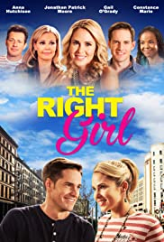 The Right Girl (2015) Poster - Movie Forum, Cast, Reviews