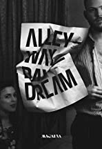 Alleyway Daydream