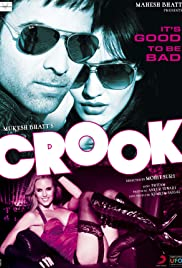 Crook: It's Good to Be Bad (2010) Poster - Movie Forum, Cast, Reviews